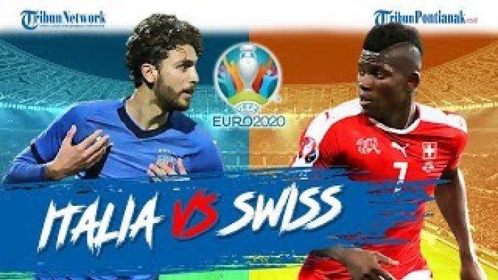 Starting XI Italia Vs Swiss Live RCTI dan Live Score Hasil EURO 2021, Tiket Pertama Babak 16 Besar?
