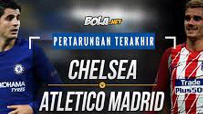 Susunan Pemain ChelseavsAtleticoMadrid Prediksi Formasi dan Line Up Liga Champion Leg 2