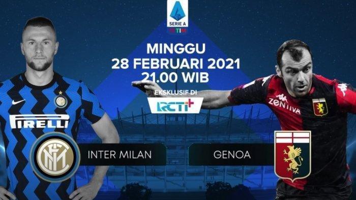 SUSUNAN Pemain Inter Vs Genoa, Yuk Nonton Live Streaming Inter Vs Genoa TV RCTI Live Sekarang