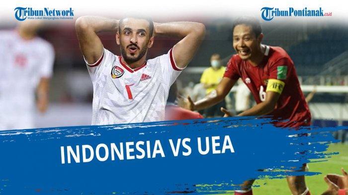 PREDIKSI Line Up Timnas Indonesia vs UEA di Kualifikasi Piala Dunia 2022, Egy Maulana Vikri Starter