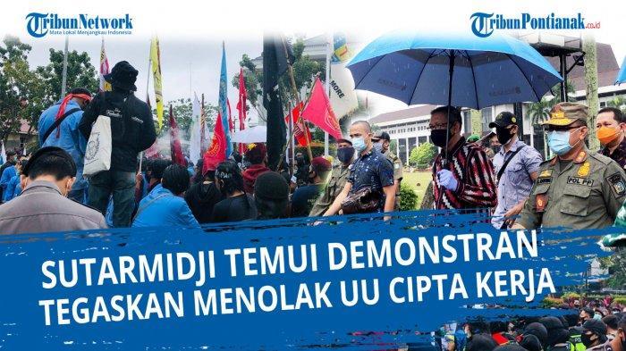 Temui Peserta Aksi Tolak UU Omnibus Law,Sutarmidji Minta TNI-Polri Humanis saat Menangani Demo
