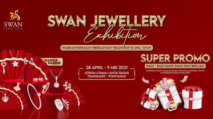 Kunjungi SWAN Jewellery Exhibition, Dapatkan Uang, Emas dan Berlian