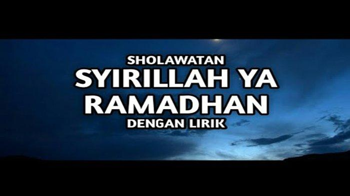 Syirillah Ya Ramadhan Lirik Arab, Syirillah Ya Ramadhan Nurul Musthofa