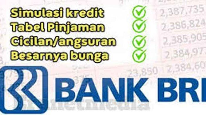 Tabel Pinjaman Bri Tanpa Agunan Lengkap Syarat Pinjaman Bank Bri Tanpa Jaminan Login Kur Bri Co Id Tribun Pontianak
