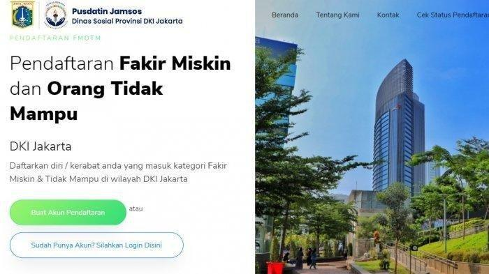 Cara Daftar Fakir Miskin dan Orang Tidak Mampu Jakarta di fmotm.jakarta.go.id Agar Dapat Bansos