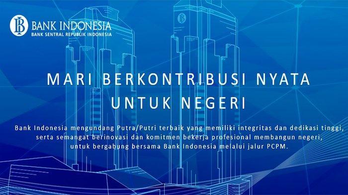 Login Http //pcpm35rekrutmentbi.id Lowongan Kerja PCPM BI Angkatan ke 35 Bank Indonesia