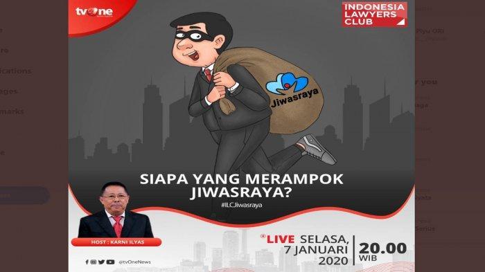 Tema ILC TVOne Selasa (7/1/2020) Malam Ini, Karni Ilyas: 'Siapa yang Merampok Jiwasraya?'