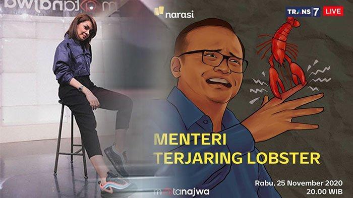TEMA Mata Najwa Hari Ini Berganti Topik, Judul Mata Najwa Jadi KPK Tangkap Menteri KKP Edhy Prabowo