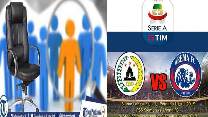 TERPOPULER - Klasemen Liga Italia, Daftar 65 Caleg DPRD Kalbar, hingga Laga Pembuka Liga 1 2019