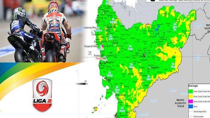 TERPOPULER - Peringatan Dini Gerakan Tanah, Hasil & Klasemen Liga 2, hingga Klasemen MotoGP 2019