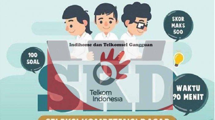 DAMPAK Gangguan Indihome dan Telkomsel, BKN Jadwal Ulang Tes SKD CPNS Sampai Kapan ?