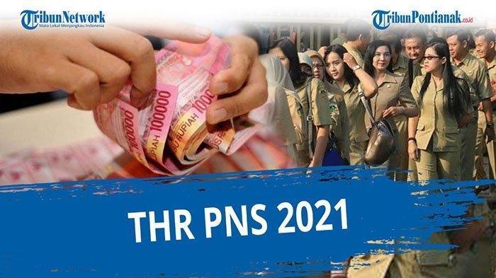 THR Sudah Cair Maksimal Rp 10 Juta, Nominal THR & Gaji 13 PNS 2021 Sesuai Gaji Pokok Tanpa Tunjangan