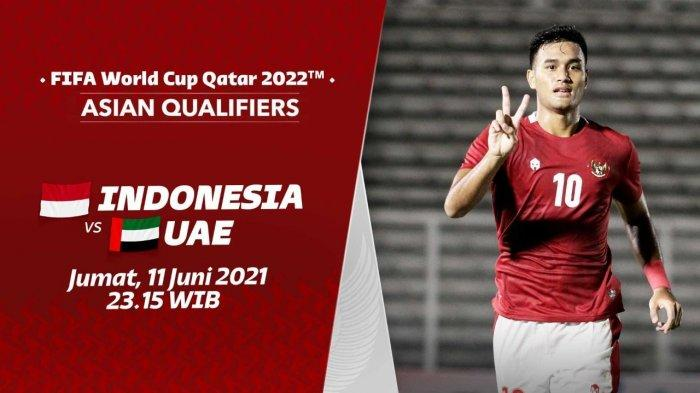 HASIL LIVE Indonesia Vs UEA - Timnas Angkat Koper dari Kualifikasi Piala Dunia 2022 Zona Asia Grup G