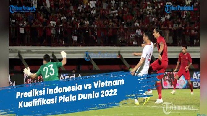 HASIL Timnas vs Vietnam Malam Ini di Link Live Score Timnas Terbaru Senin 7 Juni 2021