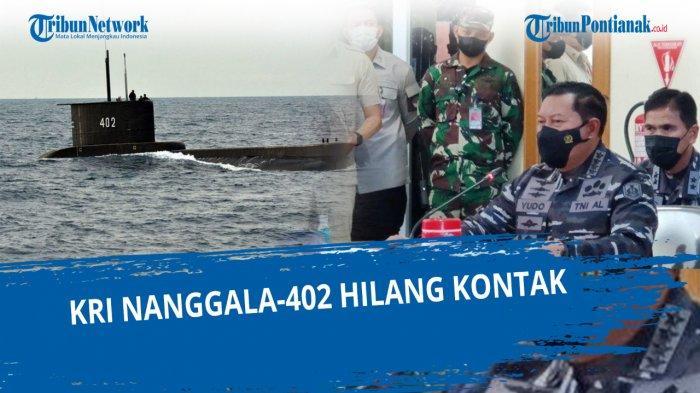 TITIK TERANG Pencarian KRI Nanggala 402 serta Doa dan Harapan 53 Awak Kapal Ditemukan Selamat