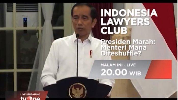 Live ILC TVOne Selasa 30/6 Malam Ini, Presiden Marah: Menteri Mana Direshuffle?