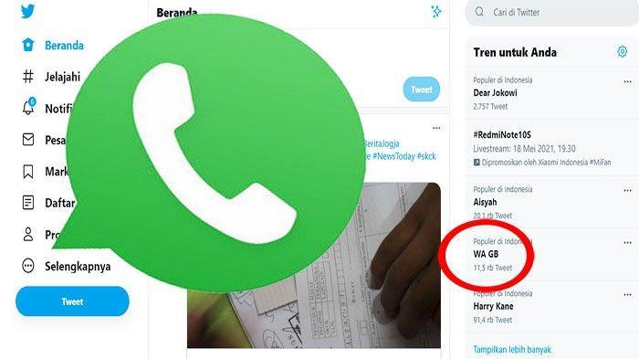 WA GB Trending di Twitter Hari Ini, Apa Itu WA GB ? Pakai WhatsApp GB di HP Ternyata Bisa Bahaya !