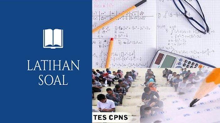 TRY OUT CPNS 2021 Online Gratis, Soal CPNS 2021 dan Kunci Jawaban