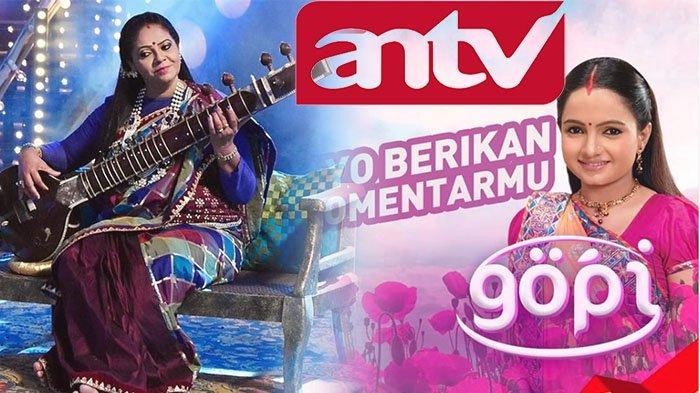 TV Online ANTV Nonton Film Gopi ANTV hingga Kulfi Hari Ini ANTV Live, Cek Profil Pemeran Kokila Gopi