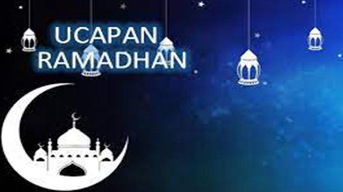 Ucapan Ramadhan 2021 Lengkap Bahasa Indonesia Inggris Cocok di WhatsApp Instagram Facebook Twitter