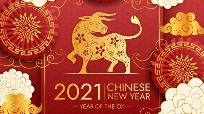 Gong Xi Fa Cai Imlek 2021 - Kumpulan Ucapan Tahun Baru Imlek 2572 Bahasa Mandarin Lengkap Artinya