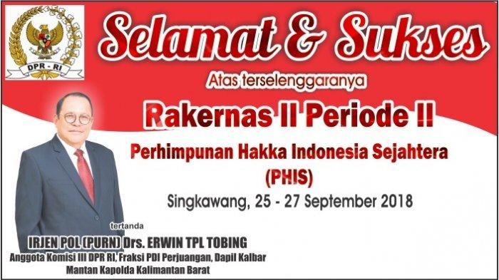 Erwin TPL Tobing, Anggota DPR RI mengucapkan Selamat Rakernas HAKKA Indonesia