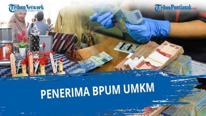 Ciri Ciri Penerima BLT UMKM 2021, Dapat SMS BRI Banking Login eform.bri.co.id/bpum Dapat Rp 1,2 Juta