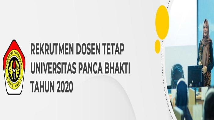Universitas Panca Bhakti Pontianak Buka Penerimaan Dosen Tetap Tahun 2020