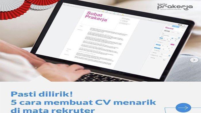 Tips Membuat Curriculum Vitae, Agar Lulus Bekerja dari Program Prakerja.go.id