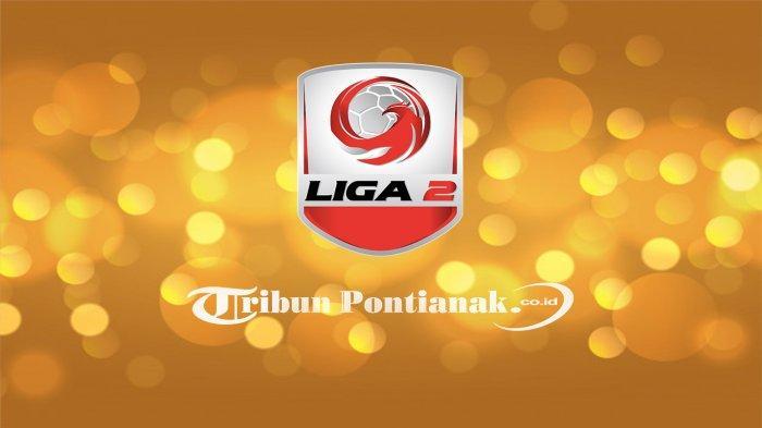 UPDATE HASIL LIGA 2 | FINAL, Daftar Lima Tim Terdegradasi dari Liga 2 Indonesia, PSPS Riau Dramatis