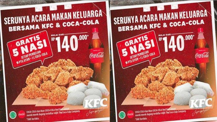 UPDATE PROMO KFC Hari Ini 9 Juni 2021, Beli 9 Potong Ayam KFC 1 Liter Coca-cola Dapat Gratis 5 Nasi