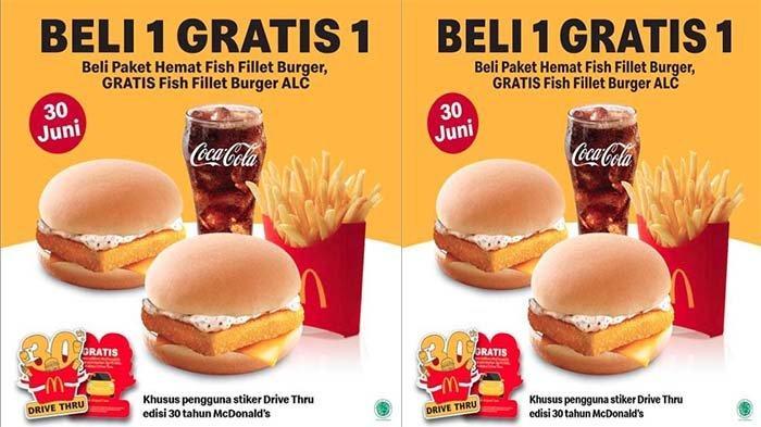 UPDATE PROMO McDonalds Hari Ini 30 Juni 2021, Beli 1 Gratis 1 Paket Hemat Fish Fillet Burger McD