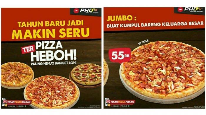 UPDATE PROMO PHD Pizza Hut Delivery Hari Ini, Tahun Baru Spesial dengan Pizza Terheboh Mulai 15 Ribu