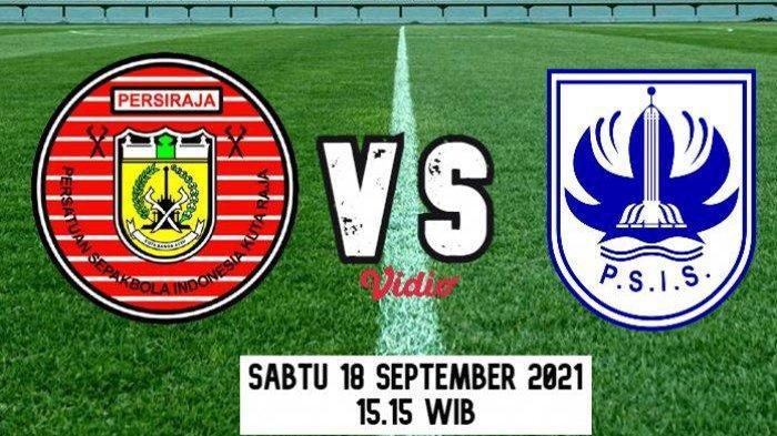 LIVE Score PSIS Semarang vs Persiraja Sekarang  BRI Liga 1 Indonesia Lengkap Update Skor Sementara