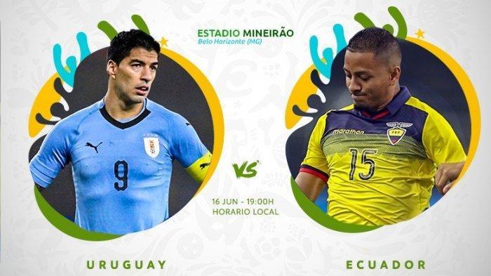 Copa America 2019: Live Streaming Uruguay Vs Ekuador Jam 05.00 WIB, LIVE Ekuador Vs Uruguay Hari Ini