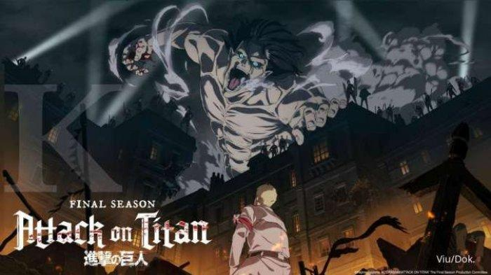 URUTAN Nonton Attack on Titan Final Season Lengkap, Yuk Nonton AoT Final Season Episode 10 Sub Indo