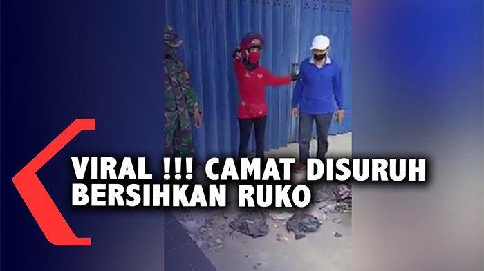 VIDEO Camat Dikira Tukang Sapu Viral, Disuruh Bersihkan Ruko hingga Labrak Pimpinan Kantor