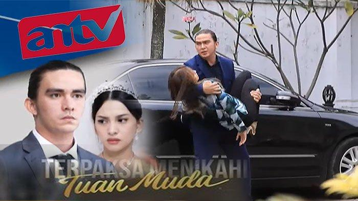 FILM Terpaksa Menikahi Tuan Muda Full Episode 28 Hari Ini di Link Tv Online VisionPlus ANTV Live