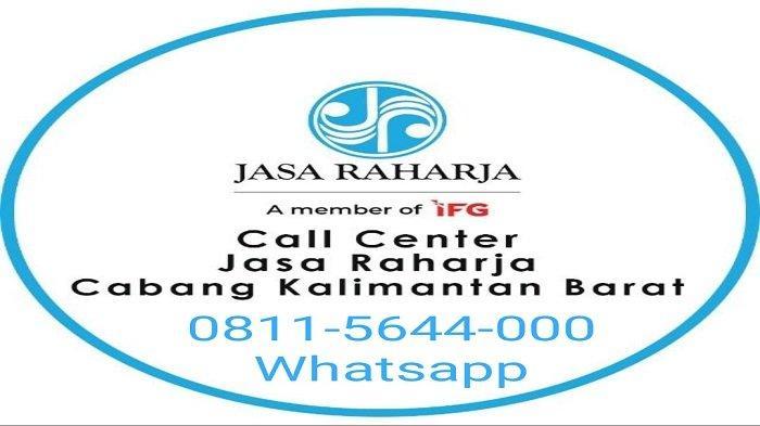 Masyarakat dapat menghubungi WA Center Jasa Raharja Kalbar di 0811-5644-000.