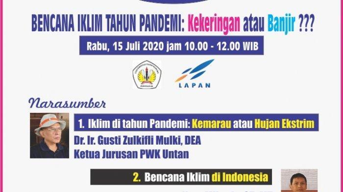 Daftar Webinar Gratis Untan & LAPAN 15 Juli 2020, Slot 500 Orang, Bahas Bencana Iklim Tahun Pandemi