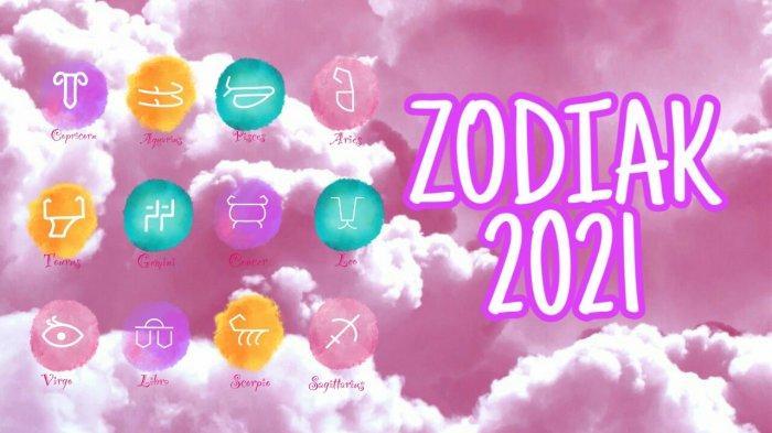 ZODIAK 2021 - Ramalan Cinta 2021 Para Single, Virgo Terjebak Masa Lalu dan Berita Bagus Sagitarius