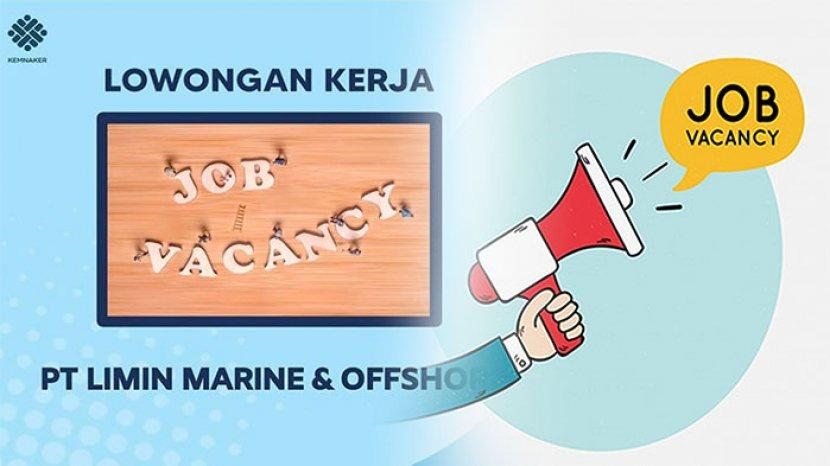 Loker Terbaru 2021 Loker Jakarta 2021 Cek Peluang Karir Di Lowongan Kerja Pt Limin Marine Offhsore Tribun Pontianak
