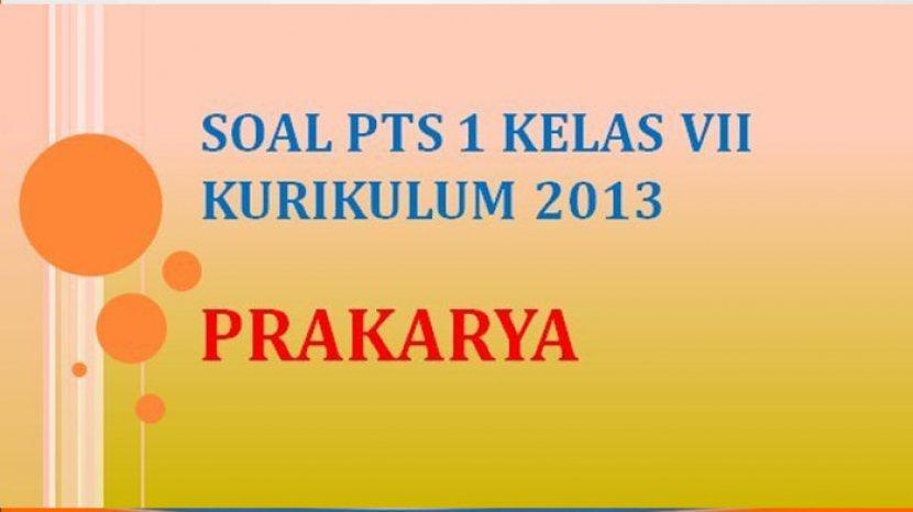 Soal Uts Pts Prakarya Kelas 7 Semester Genap 2021 Soal Pilihan Ganda Tribun Pontianak