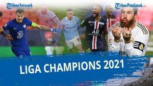 JADWAL Liga Champion UEFA 2021 Live SCTV Babak 4 Besar ...
