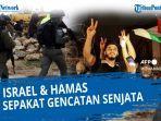 apa-itu-gencatan-senjata-kesepakatan-terbaru-yang-sedang-dilakukan-israel-dan-hamas.jpg