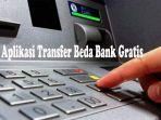 aplikasi-transfer-beda-bank-gratis.jpg