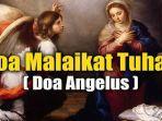 bacaan-doa-malaikat-tuhan-atau-doa-angelus-lengkap-devosi-pada-bunda-maria.jpg