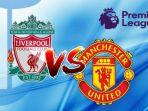 big-match-liga-inggris-liverpool-vs-manchester-united.jpg