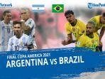 brazil-vs-argentina-pada-final-copa-america-2021.jpg