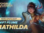 cara-main-mathilda-hero-gratis-mobile-legends-set-build-item-tersakit-hingga-spesifikasi-skill.jpg